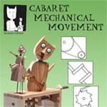 Cabaret Mechanical Movement